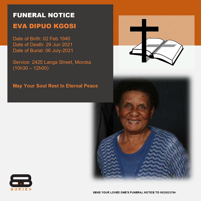 Funeral Notice Of The Late Eva Dipuo Kgosi