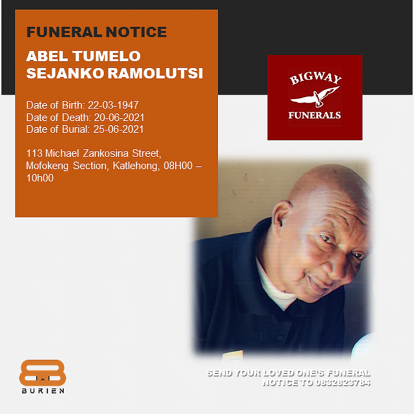 Funeral Notice Of The Late Abel Tumelo Sejanko Ramolutsi