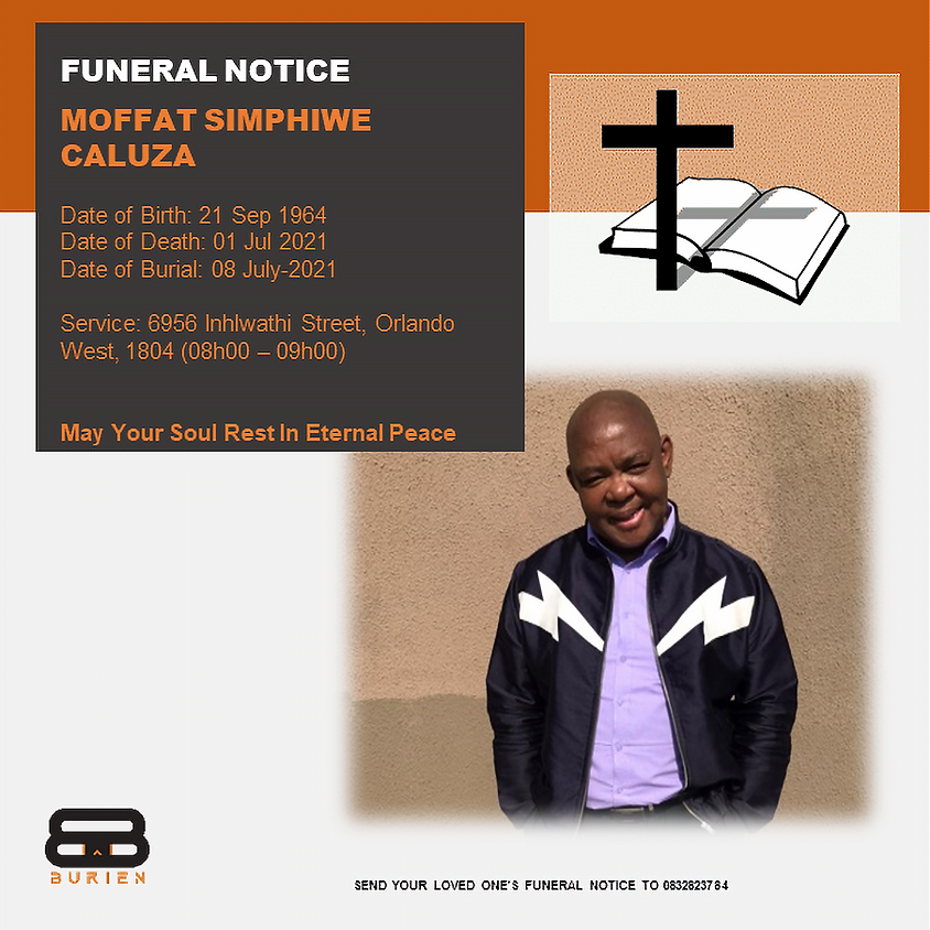 Funeral Notice Of The Late Moffat Simphiwe Caluza