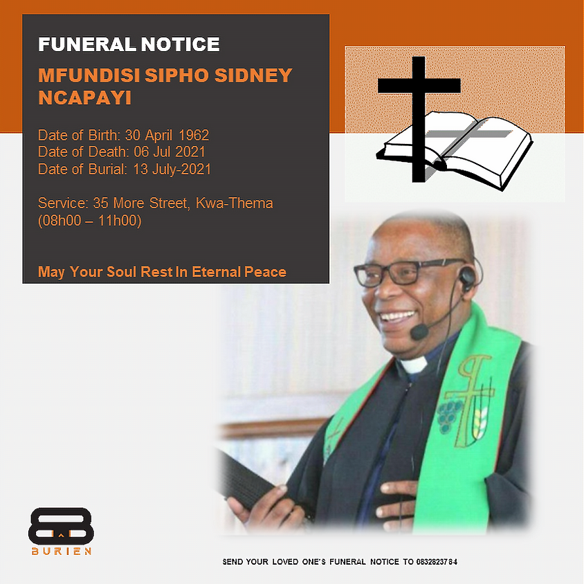 Funeral Notice Of The Late Mfundisi Sipho Sydney Ncapayi