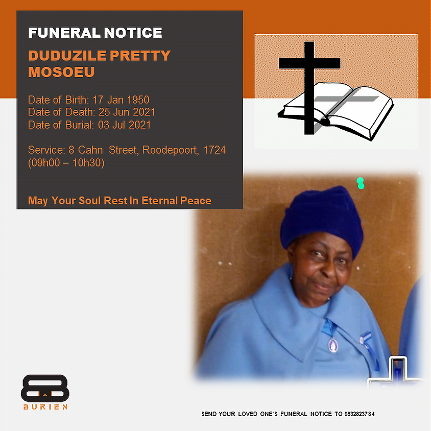 Funeral Notice Of The Late Duduzile Pretty Mosoeu
