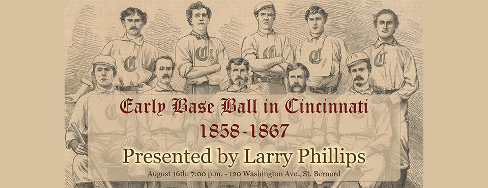 Base Ball in Cincinnati, 1858-1867 - August 16th, 7:00 p.m.