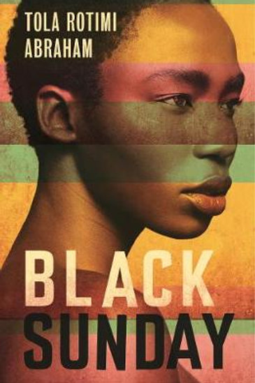 Black Sunday by Tola Rotimi Abraham