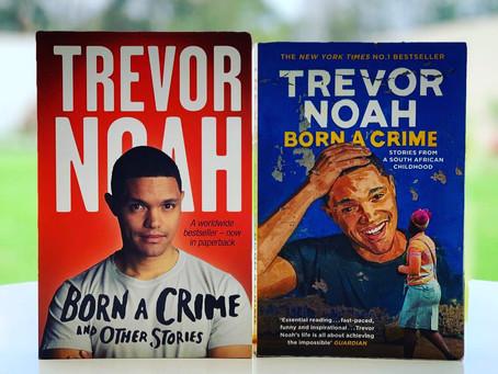 Reframing Historical Narratives: Reviewing Trevor Noah's Born a Crime