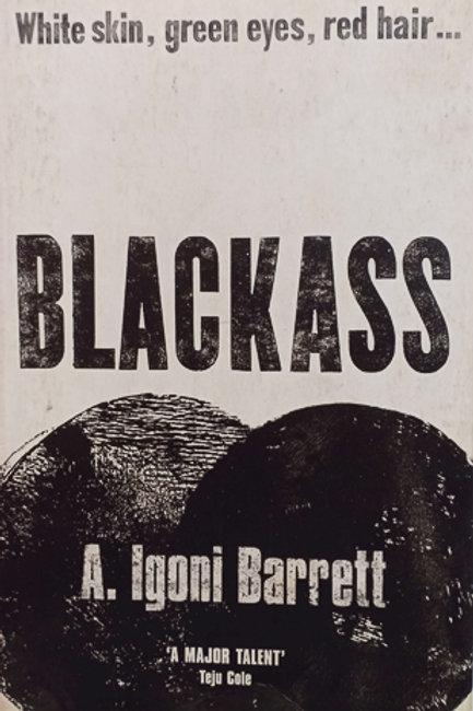 Black Ass by A. Igoni Barrett