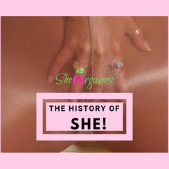 The History of She