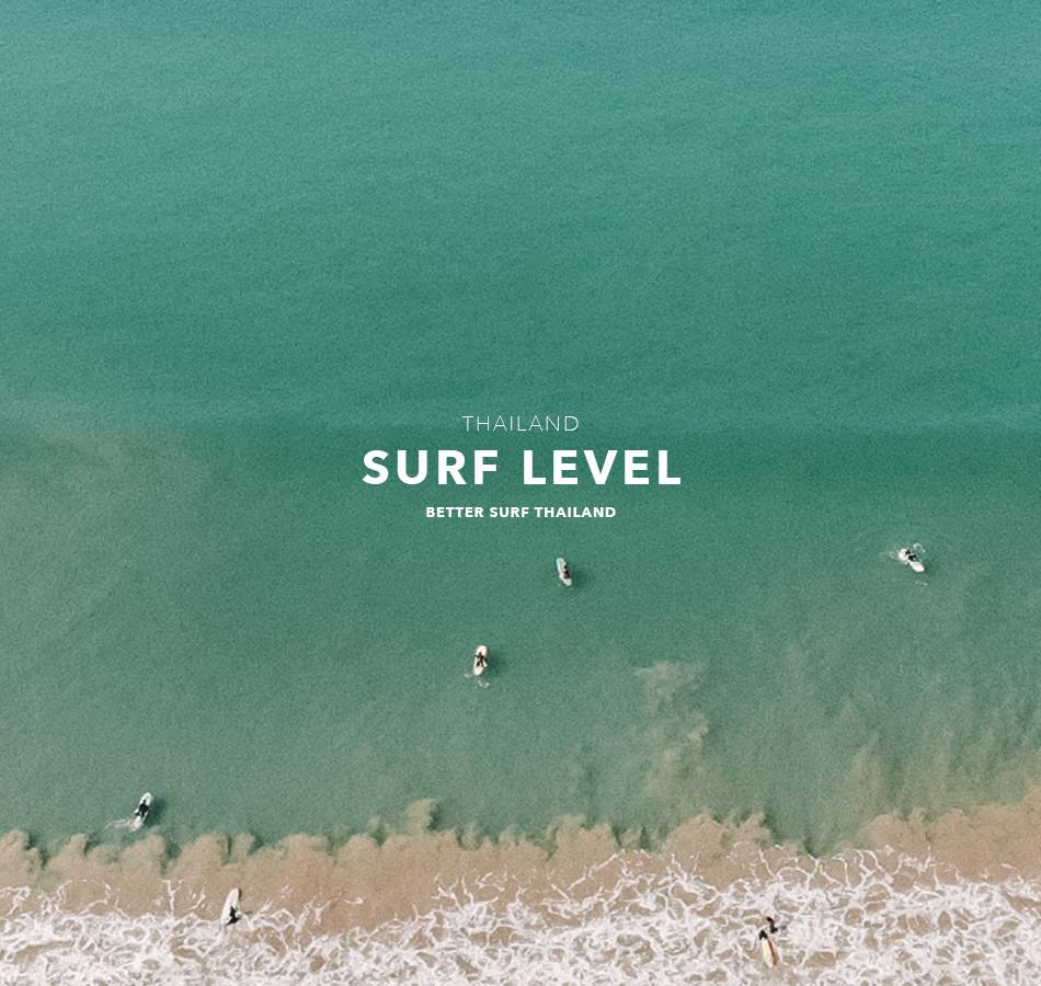 THAILAND SURF LEVEL