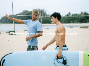 10 THINGS TO KNOW BEFORE YOUR FIRST SURFING LESSON - 10 ข้อควรรู้ก่อนไปโต้คลื่น