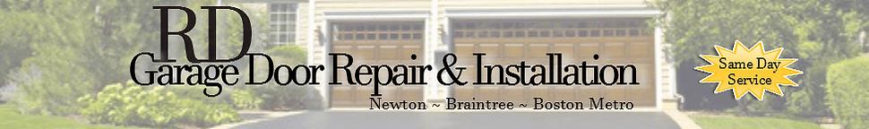 RD Garage Door Repair in Newton MA and Braintree MA - New Header Photo