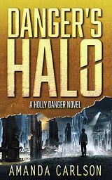 Danger's Halo by Amanda  Carlson.jpg
