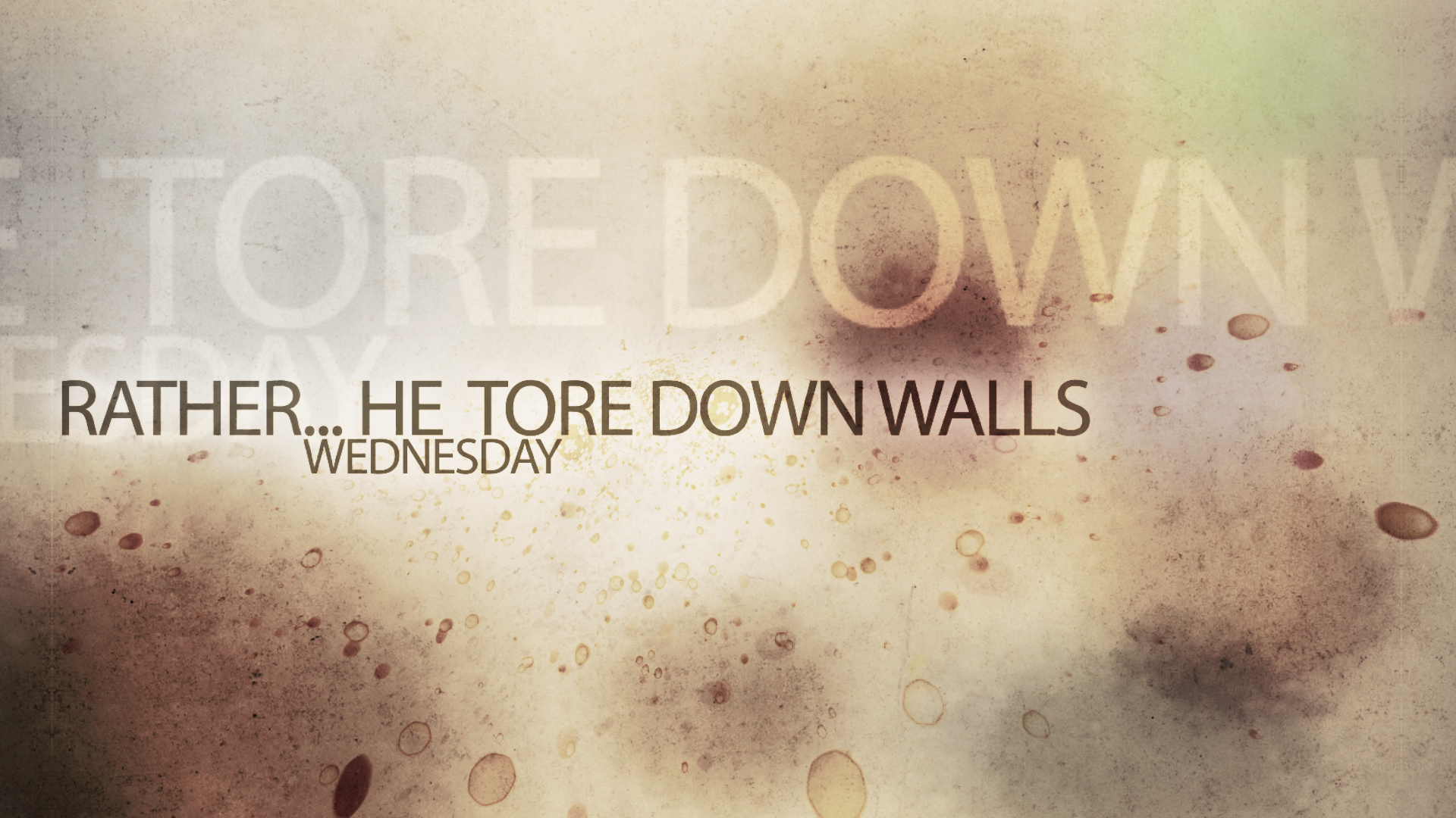 Rather... He tore down walls