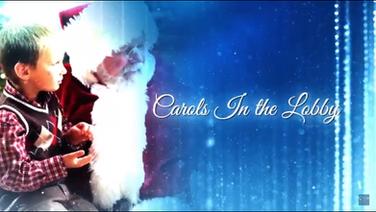 Carols in the Lobby