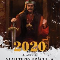 2020 - Anul Vlad Țepeș Drăculea