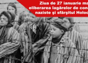 27 IANUARIE -ZIUA INTERNAŢIONALĂ A COMEMORĂRII VICTIMELOR HOLOCAUSTULUI