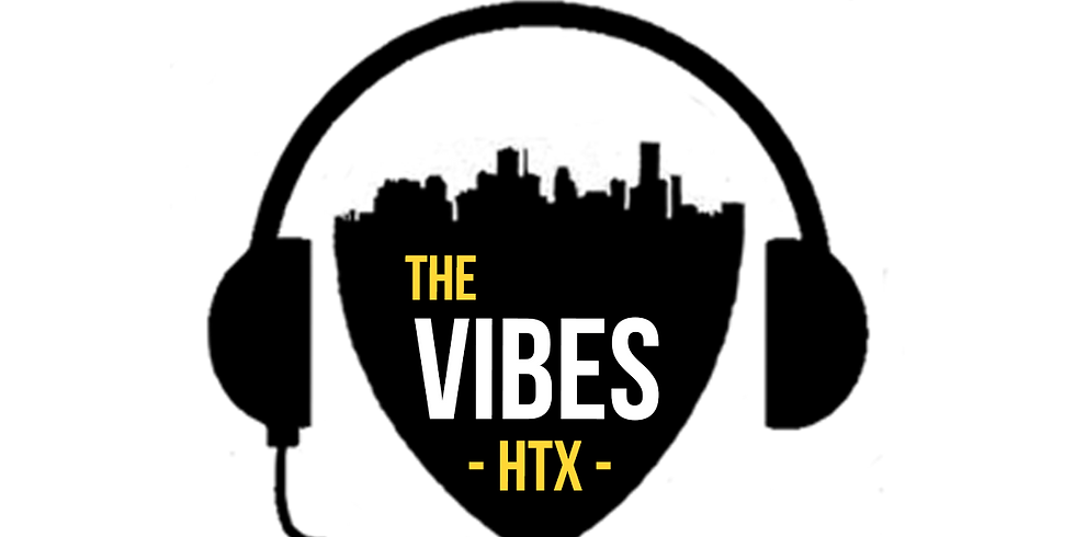 THE VIBES HTX   HAUS PARTY