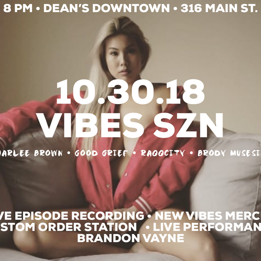 VibeSZN at Deans Feature Flyer