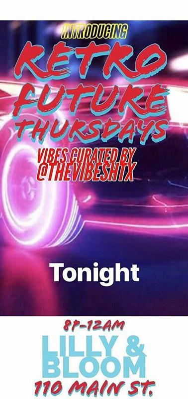 #RetroFuture Thursday tonight at _lillya