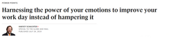 Harnessing the power of your emotions to improve your work day instead of hampering it