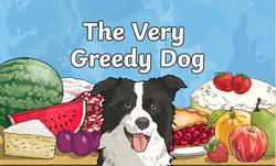 The Very Greedy Dog.JPG