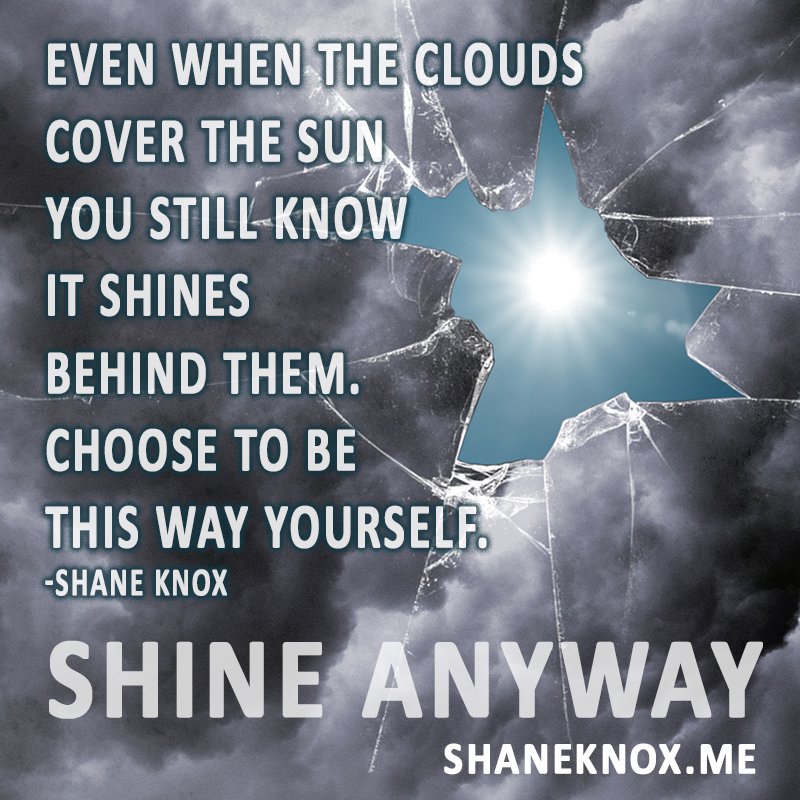 Shane Knox Shine Anyway