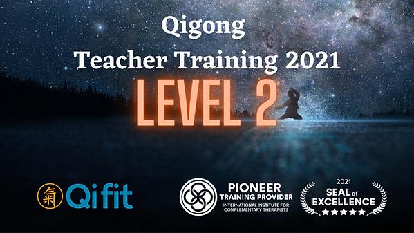Qi Fit's Qigong Teacher Training 2021 -