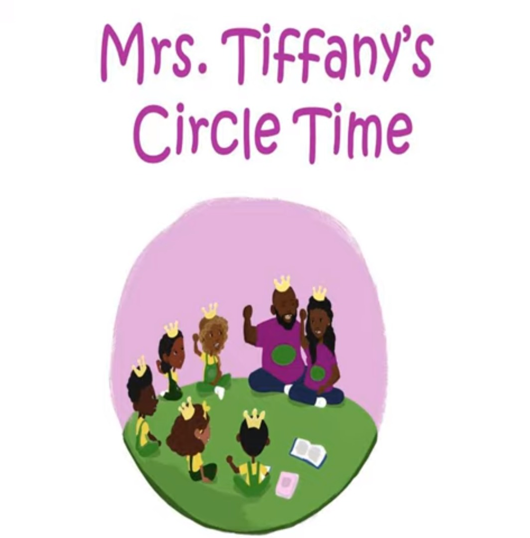 Mrs. Tiffany's - Circle Time