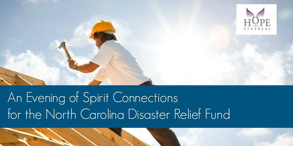 An Evening of Mediumship for North Carolina Disaster Relief Fund