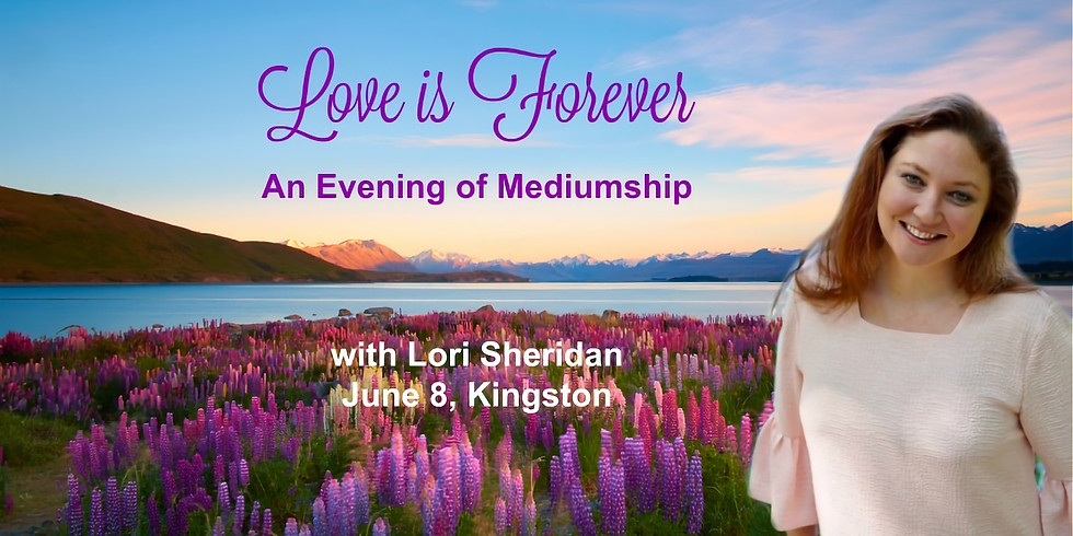 Love is Forever: An Evening of Mediumship