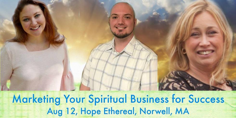 Marketing Your Spiritual Business for Success!