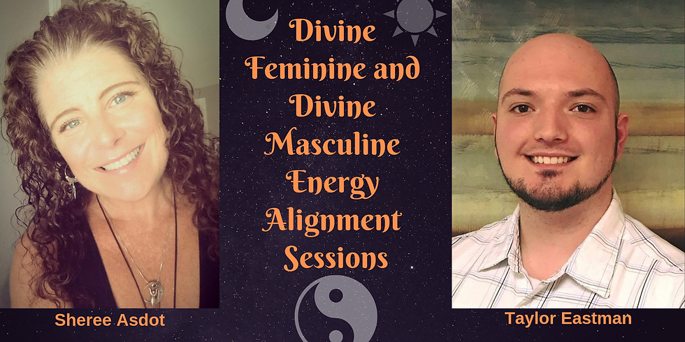 Balancing the Divine Feminine and Divine Masculine: Energy Alignment Sessions 03.07.19
