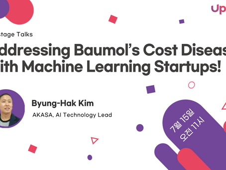 [Upstage Talks] Addressing Baumol's Cost Disease with Machine Learning Startups!