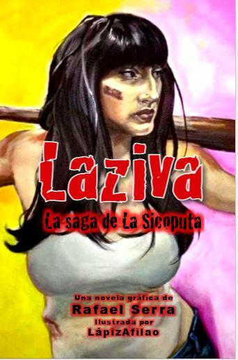 Laziva: La Saga de la Sicoputa, de Rafael Serra