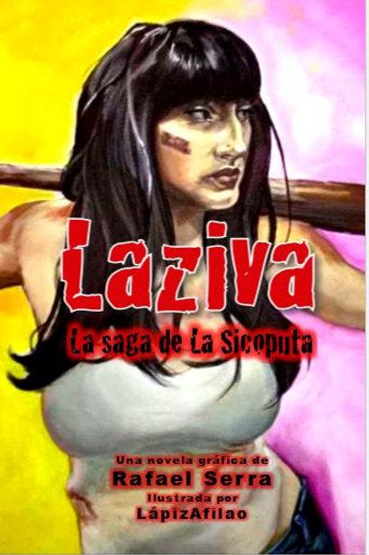 LAZIVA - LA SAGA DE LA SICOPUTA