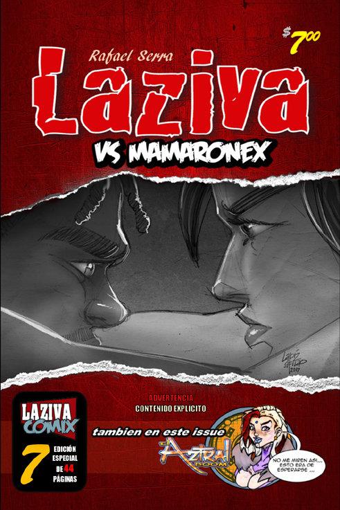 Laziva # 7: Laziva vs Mamaronex