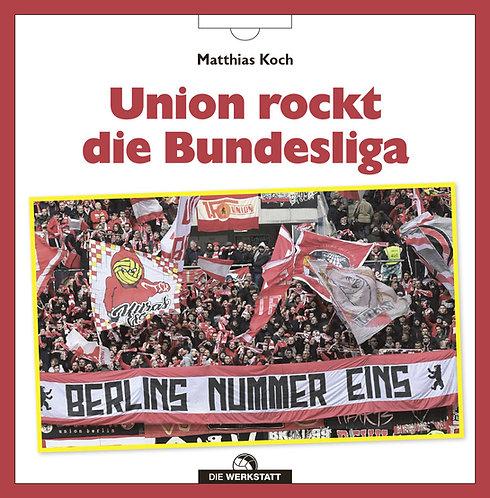 Union rockt die Bundesliga