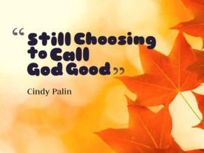 Still Choosing to Call God Good