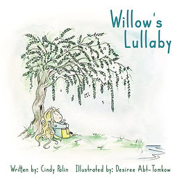 Willows Lullaby: A novel by Cindy Palin