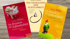 Jessica Wilkers Bücher für mehr Achtsamkeit, Gelassenheit & Zufriedenheit