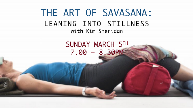 The Art of Savasana with Kim Sheridan