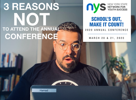3 Reasons NOT to attend New York State for Youth Success Annual Conference