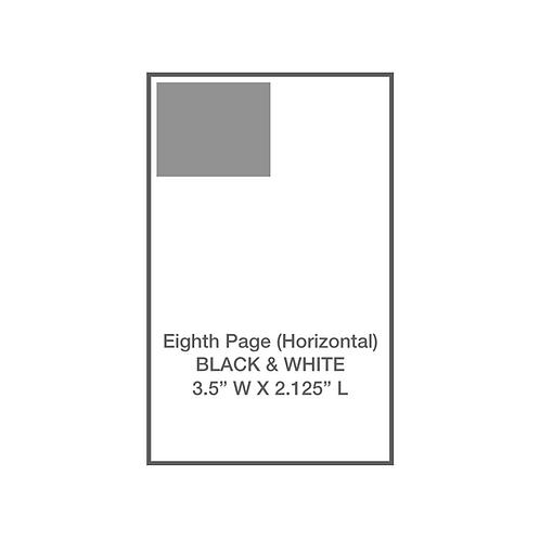 1/8 Page, Horizontal, B&W