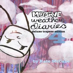 Mojave Weather Diaries #4