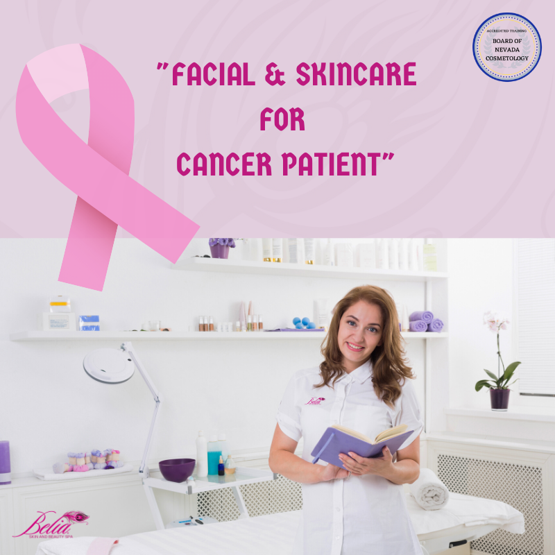 Best Facial and Skincare for Cancer Patients at Belia Skin Care