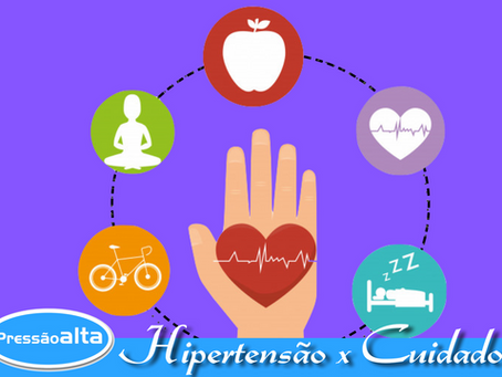 10 Cuidados que você precisa ter com a Hipertensão