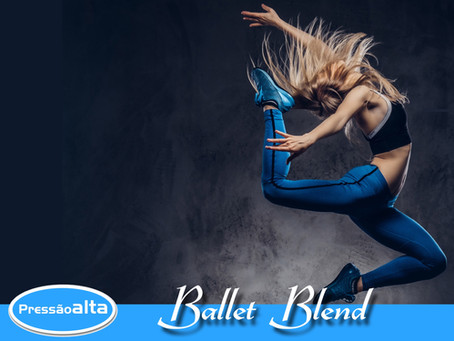Ballet Blend: O que é e como funciona?
