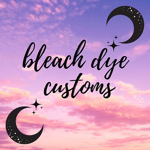 custom bleach dye deposit