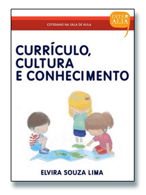 Currículo, Cultura e Conhecimento