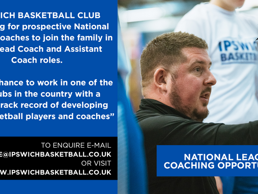 Ipswich Basketball recruiting National League Coaches for 2021/22