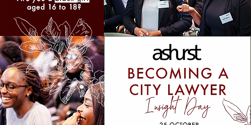Ashurst - Becoming A Lawyer Insight Day