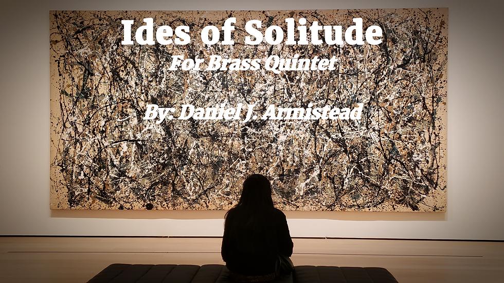 Ides of Solitude - Full Score & Parts